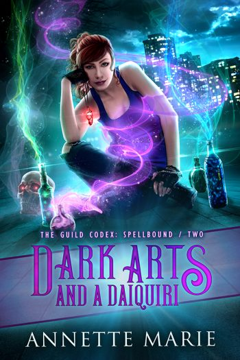 DARK ARTS AND A DAIQUIRI (The Guild Codex - Spellbound #2) by Annette Marie