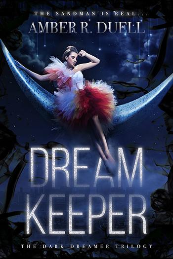 DREAM KEEPER (Dark Dreamer Trilogy #1) by Amber R. Duell
