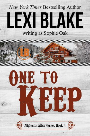 ONE TO KEEP (Nights in Bliss #3) by Lexi Blake Writing as Sophie Oak
