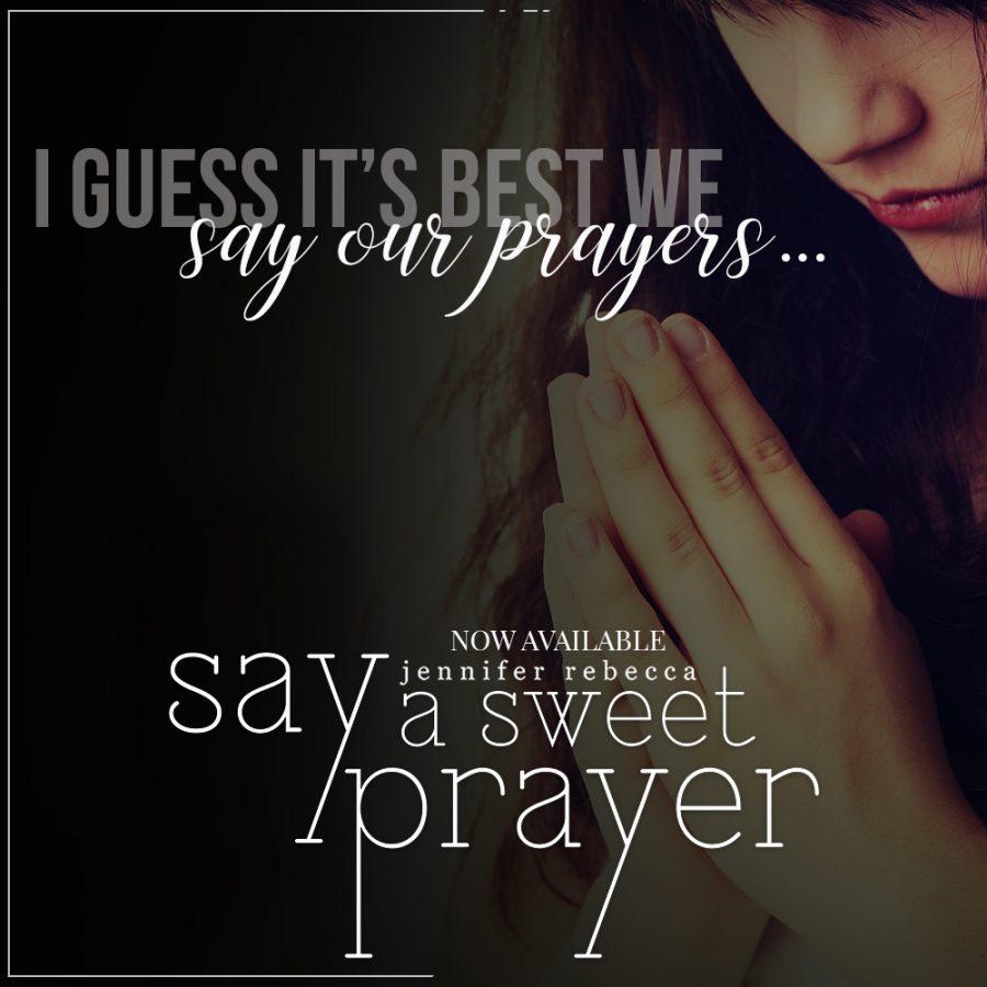 SAY A SWEET PRAYER Teaser 1