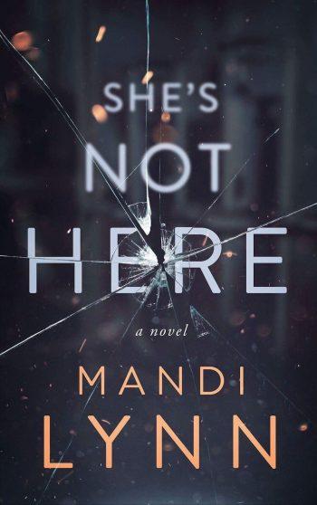SHE'S NOT HERE by Mandi Lynn