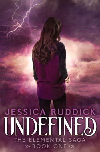 UNDEFINED (Elemental Saga #1) by Jessica Ruddick