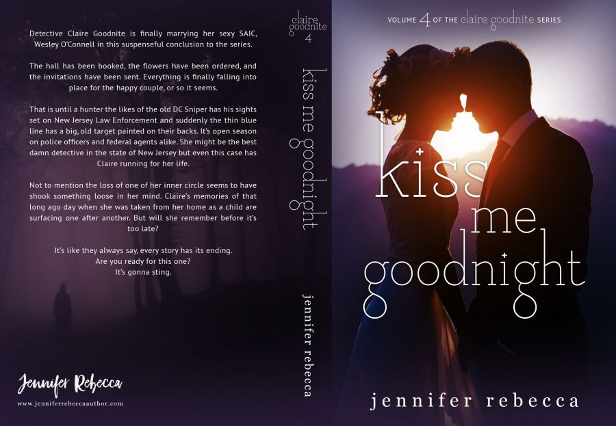 KISS ME GOODNIGHT (Claire Goodnight #4) by Jennifer Rebecca (Full Cover)