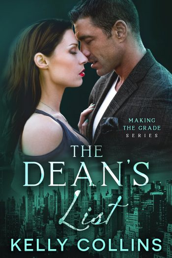 THE DEAN'S LIST (Making the Grade #1) by Kelly Collins
