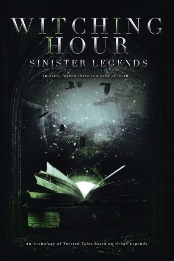 SINISTER LEGENDS (Witching Hour Anthologies) by Various Authors