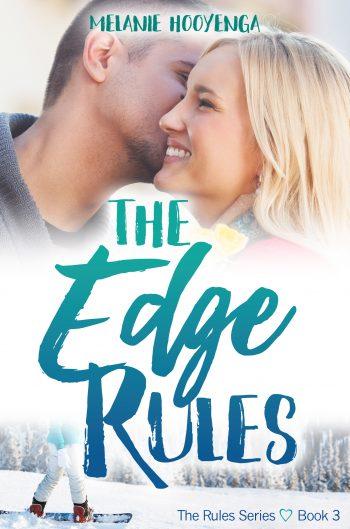 THE EDGE RULES (The Rules #3) by Melanie Hooyenga