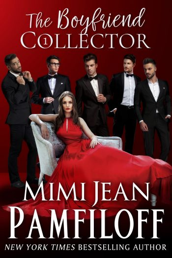 THE BOYFRIEND COLLECTOR (The Boyfriend Collector #1) by Mimi Jean Pamfiloff