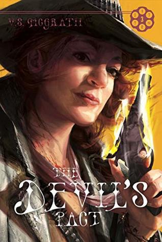 THE DEVIL'S PACT (The Devil's Revolver #3) by V.S. McGrath