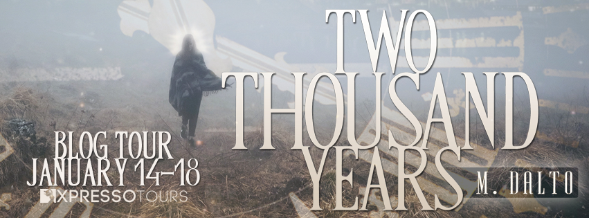 TWO THOUSAND YEARS Blog Tour