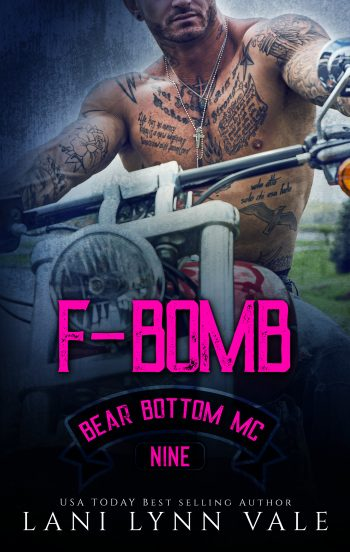 F-BOMB (The Bear Bottom Guardians MC #9) by Lani Lynn Vale