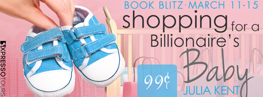 SHOPPING FOR A BILLIONAIRE'S BABY Book Blitz