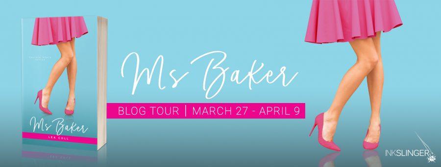 MS BAKER Blog Tour