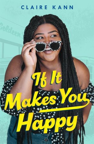 IF IT MAKES YOU HAPPY by Claire Kann