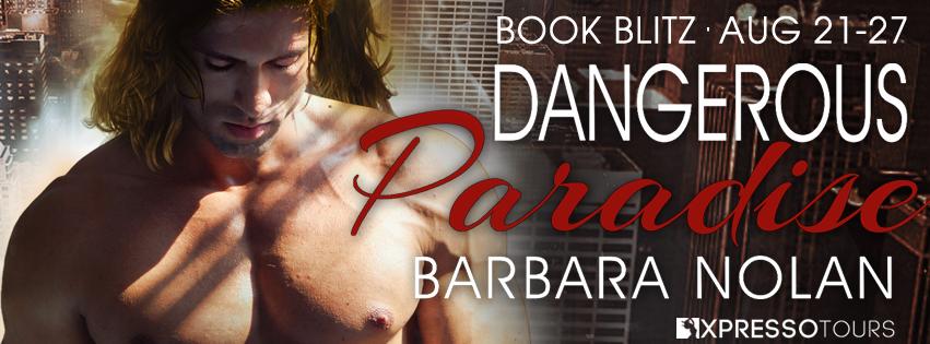 DANGEROUS PARADISE Book Blitz