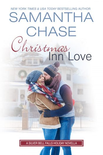 CHRISTMAS INN LOVE (Silver Bell Falls #5) by Samantha Chase