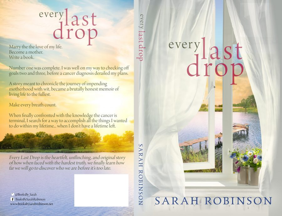 EVERY LAST DROP by Sarah Robinson (Full Cover)