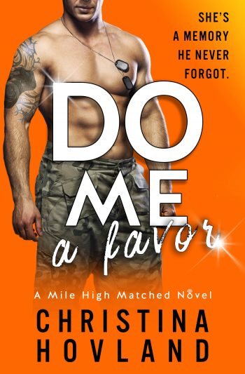 DO ME A FAVOR (Mile High Matched #4) by Christina Hovland