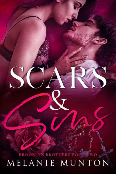 SCARS AND SINS (Brooklyn Brothers Series #2) by Melanie Munton